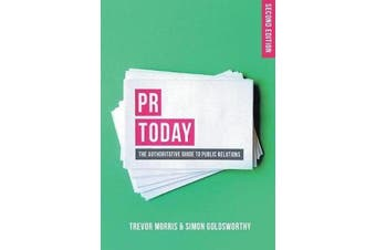 PR Today - The Authoritative Guide to Public Relations