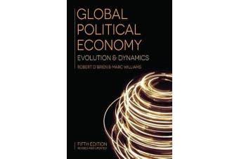 Global Political Economy - Evolution and Dynamics
