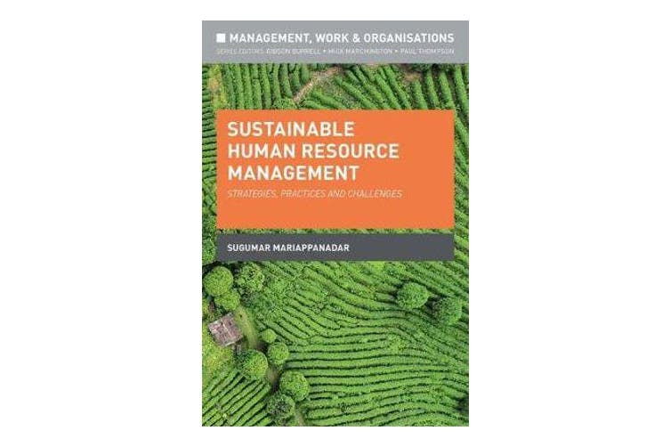 Sustainable Human Resource Management - Strategies, Practices and Challenges