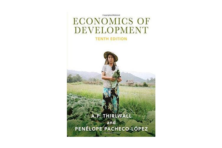 Economics of Development - Theory and Evidence