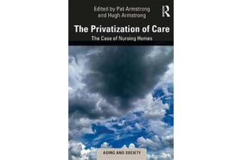 The Privatization of Care - The Case of Nursing Homes