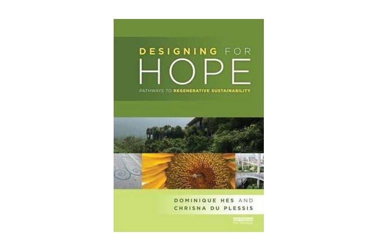 Designing for Hope - Pathways to Regenerative Sustainability