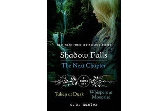 Shadow Falls the Next Chapter - Taken at Dusk and Whispers at Moonrise