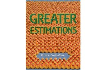 Greater Estimations - A Fun Introduction to Estimating Large Numbers