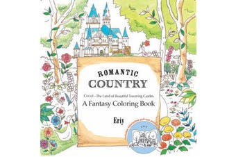 Romantic Country - A Coloring Book
