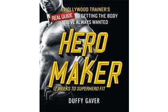 Hero Maker - 12 Weeks to Superhero Fit