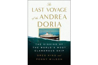 The Last Voyage of the Andrea Doria - The Sinking of the World's Most Glamorous Ship