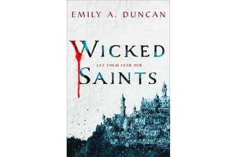 Wicked Saints - A Novel