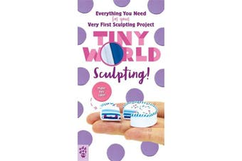 Tiny World - Sculpting!