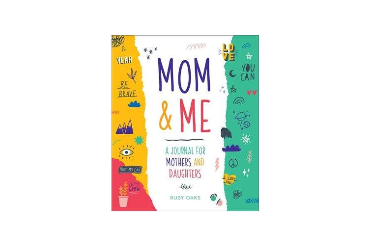 Mom & Me - A Journal for Mothers and Daughters