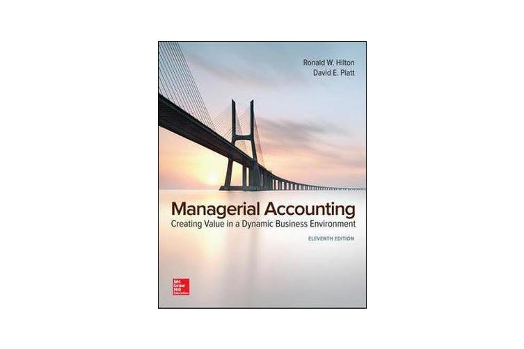 Managerial Accounting - Creating Value in a Dynamic Business Environment
