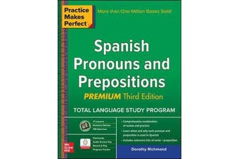 Practice Makes Perfect Spanish Pronouns and Prepositions, Premium
