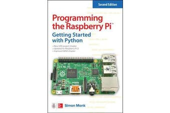 Programming the Raspberry Pi, Second Edition - Getting Started with Python