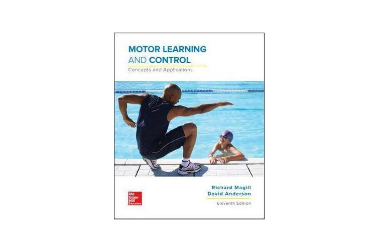 Motor Learning and Control - Concepts and Applications