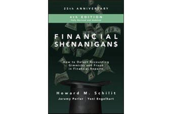 Financial Shenanigans, Fourth Edition - How to Detect Accounting Gimmicks and Fraud in Financial Reports