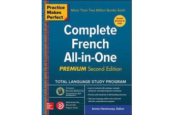 Practice Makes Perfect - Complete French All-in-One, Premium Second Edition