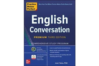 Practice Makes Perfect - English Conversation, Premium Third Edition