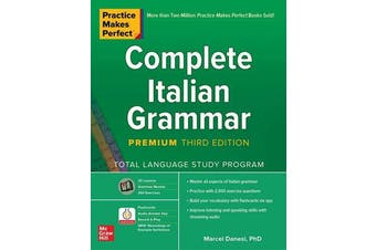 Practice Makes Perfect - Complete Italian Grammar, Premium Third Edition