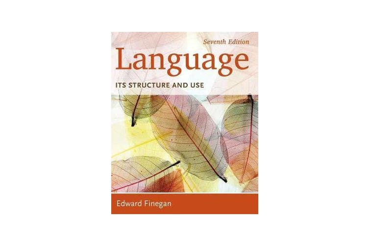 Language - Its Structure and Use