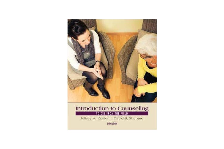 Introduction to Counseling - Voices from the Field