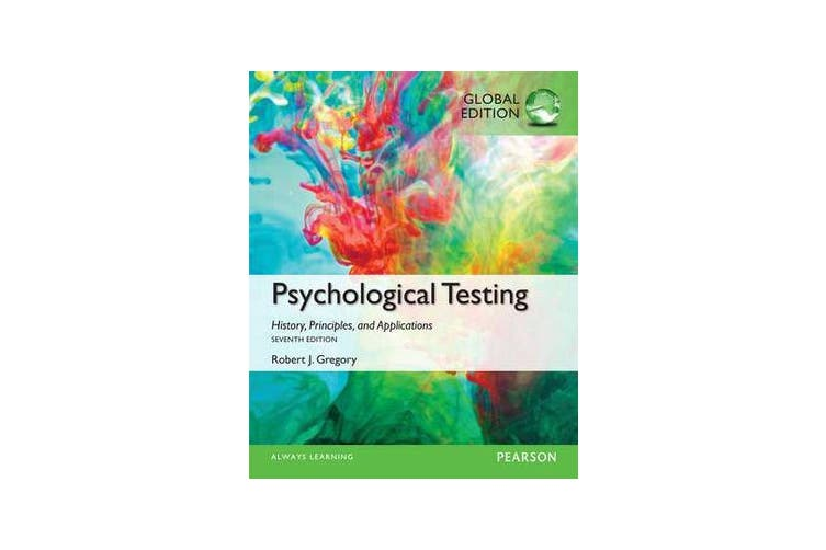 Psychological Testing - History, Principles, and Applications, Global Edition