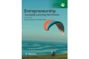 Entrepreneurship - Successfully Launching New Ventures, Global Edition