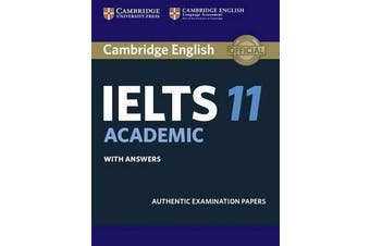 Cambridge IELTS 11 Academic Student's Book with Answers - Authentic Examination Papers