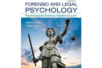 Forensic and Legal Psychology - Psychological Science Applied to Law