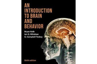 An Introduction to Brain and Behavior
