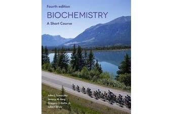 Biochemistry - A Short Course