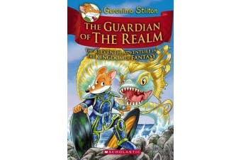 Geronimo Stilton and the Kingdom of Fantasy #11 - The Guardian of the Realm