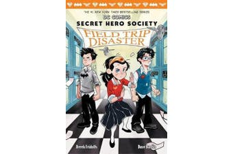 Field Trip Disaster (DC COMICS - Secret Hero Society #5)