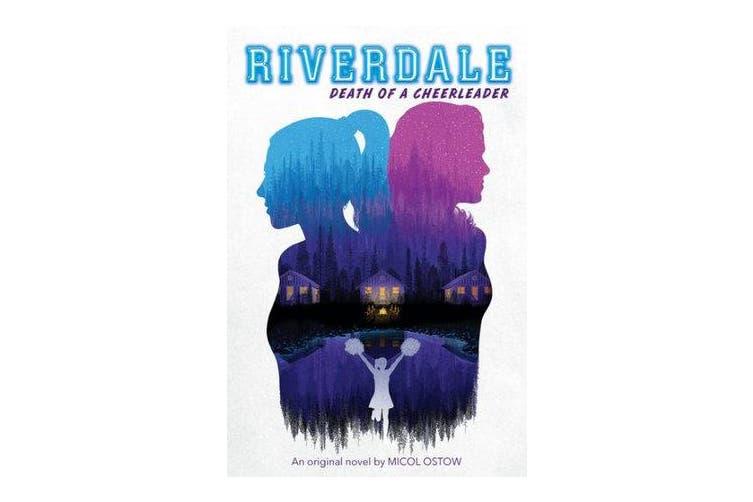 Death of a Cheerleader (Riverdale, Book 4)