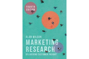 Marketing Research - Delivering Customer Insight