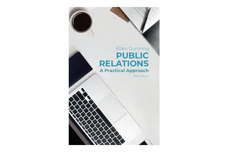 Public Relations - A Practical Approach