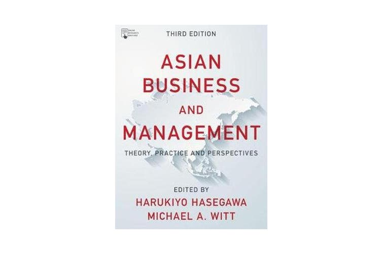 Asian Business and Management - Theory, Practice and Perspectives