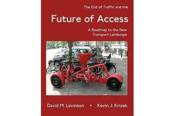 The End of Traffic and the Future of Access