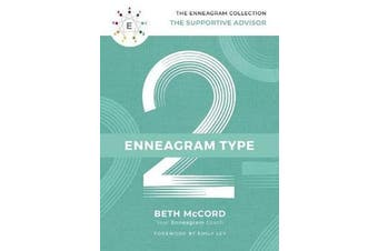 The Enneagram Type 2 - The Supportive Advisor