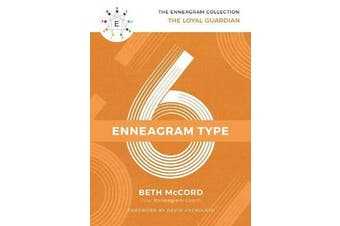 The Enneagram Type 6 - The Loyal Guardian