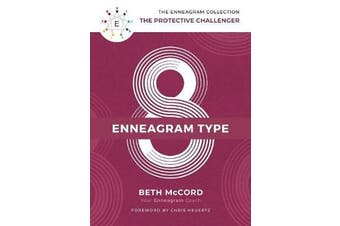 The Enneagram Type 8 - The Protective Challenger