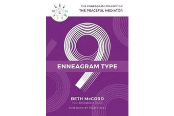 The Enneagram Type 9 - The Peaceful Mediator