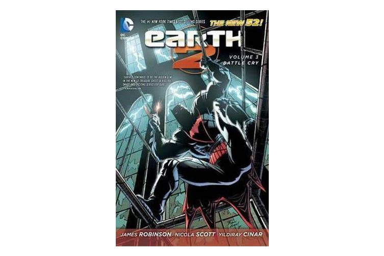 Earth 2 Vol. 3 - Battle Cry (The New 52)