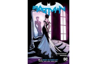 Batman Volume 6 - Bride or Burglar