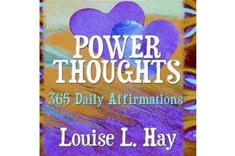 Power Thoughts - 365 Daily Affirmations