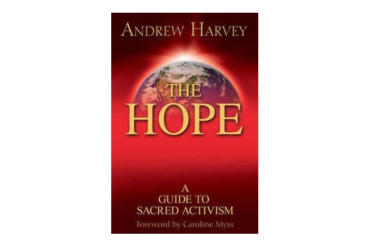 The Hope - a Guide to Sacred Activism