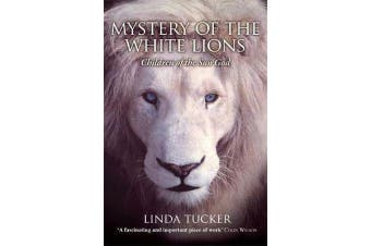 Mystery of the White Lions - Children of the Sun God