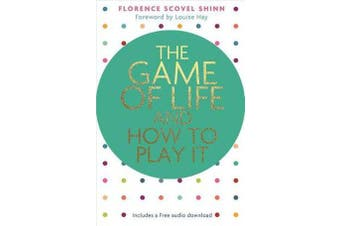 The Game of Life and How to Play It - Foreword by Louise Hay