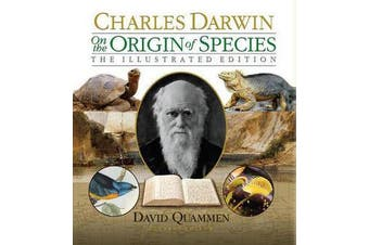 On the Origin of Species - The Illustrated Edition