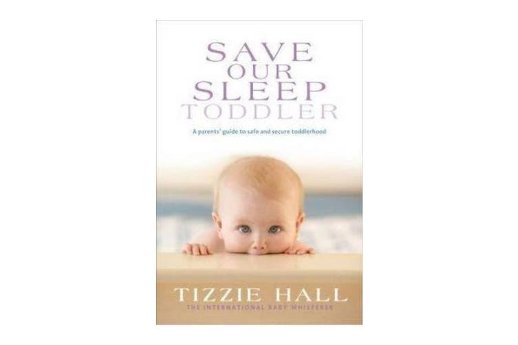 Save Our Sleep - Toddler
