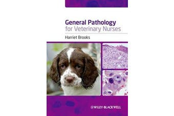 General Pathology for Veterinary Nurses
